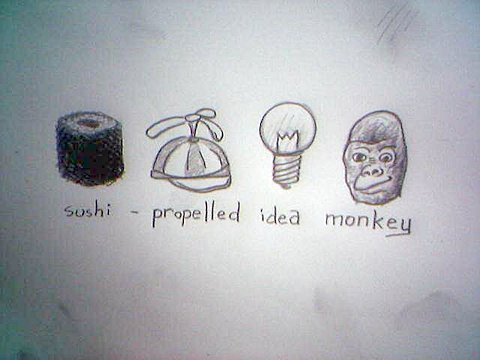 Sushi-propelled idea monkey